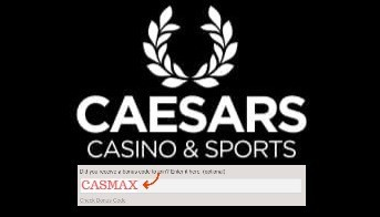 Caesars online bonus code CASMAX