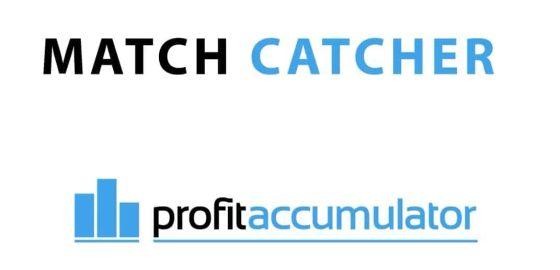 profit accumulator match catcher