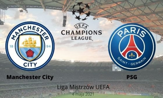 Manchester City - PSG typy i kursy bukmacherskie 4 maja 2021
