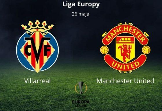 Villarreal - Manchester United typy i kursy