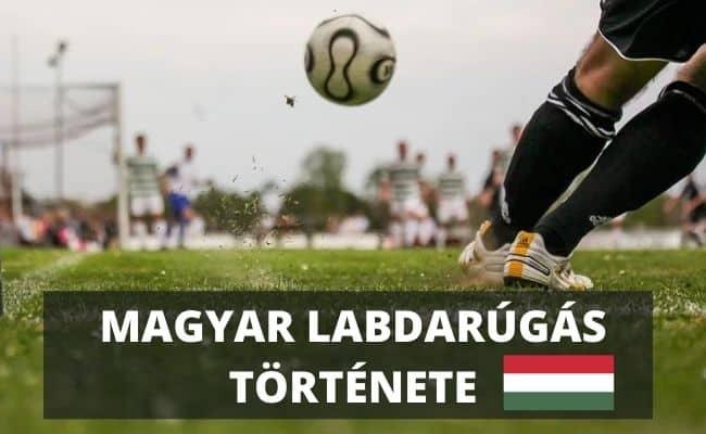 Magyar labdarúgás története