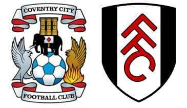 Coventry vs Fulham Prediction