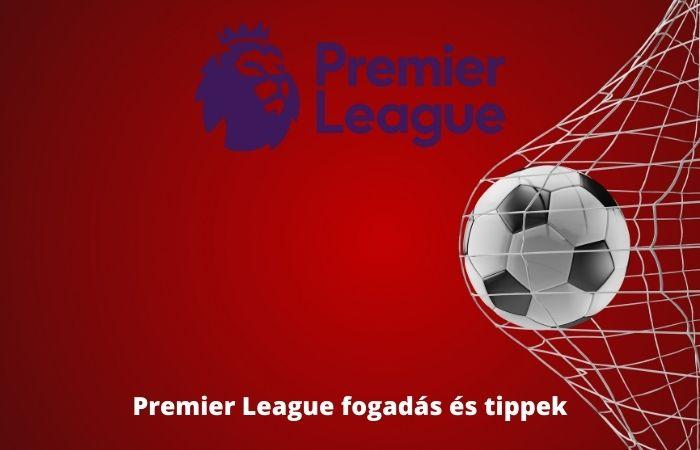 Premier League fogadás